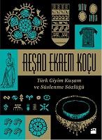 Türk Giyim Kuşam ve Süslenme Sözlüğü