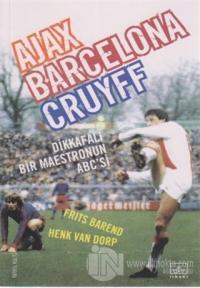 ajax-barcelona-cruyff-dikkafali-bir-maestronun-abcsi