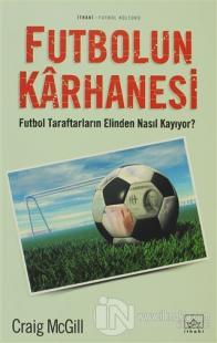 futbolun-karhanesi-futbol-taraftarlarin-elinden-nasil-kayiyor