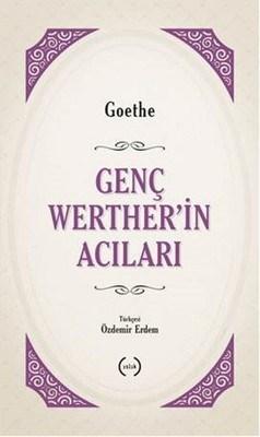 Genc-Werther'in-Acilari