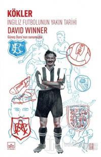ingiliz-futbolunun-yakin-tarihi-kokler