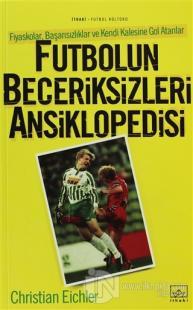 futbolun-beceriksizleri-ansiklopedisi